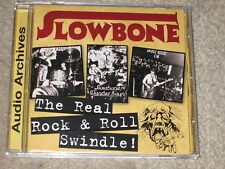 SLOWBONE - THE REAL ROCK & ROLL SWINDLE - NEW