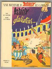R. Goscinny - A. Uderzo ASTERIX GLADIATEUR Dargaud S. A. Editeur 1964