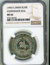(1947) C. Smith SC50C CONFEDERATE SEAL Confederate Half MEDAL NGC MS66 CAMEO P/L