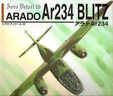 ARADO Ar-234 BLITZ Luftwaffe Jet Bomber Aero Detail 16 Incredibly Detailed Book!
