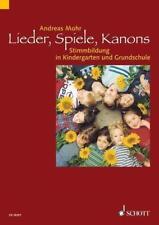 Lieder, Spiele, Kanons von Andreas Mohr (2008, Taschenbuch)