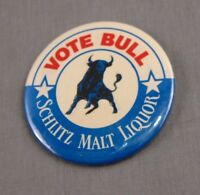 "Vote Bull Schlitz Malt Liquor Vintage Button Pin Pinback Promo 3"" Badge"