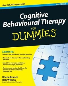 Cognitive Behavioural Therapy For Dummies By Rhena Branch, Rob Willson