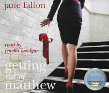 Jane Fallon GETTING RID OF MATTHEW - 5 CD Audio Book Fenella Woolgar