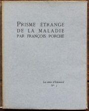 François PORCHE - E.O. 1/52 - 1912 LES AMIS D'EDOUARD Ex de Francis de MIOMANDRE