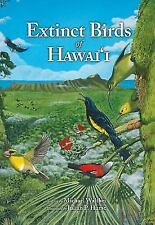 Extinct Birds of Hawaii: By Walther, Michael Hume, Julian P.