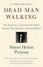 Dead Man Walking: The Eyewitness Account