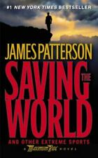 Saving the World and Other Extreme Sports Mass Market Paperback James Patterson