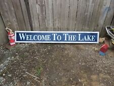 HP LARGE WELCOME TO THE LAKE  WOOD SIGN Customize colors  5 1/2FT  FRAMED