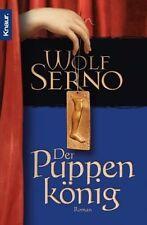 Der Puppenkönig von Wolf Serno