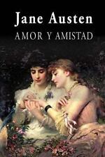 Amor y Amistad by Jane Austen (2013, Paperback)
