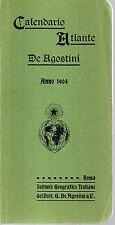 GA36 Calendario Atlante De Agostini Anno 1904 edizione 1983 in ristampa