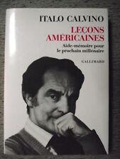 ITALO CALVINO LEÇONS AMÉRICAINES AIDE-MÉMOIRE PROCHAIN MILLÉNAIRE GALLIMARD 1989