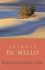 Rediscovering Life by Anthony De Mello (2012, Paperback)