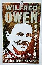 Selected Letters of Wilfred Owen by Bell, M.