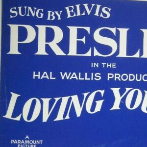 Loving You Sheet Music Elvis Presley RCA Jerry Leiber Copyright 1957
