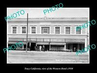 OLD LARGE HISTORIC PHOTO OF TRACY CALIFORNIA, VIEW OF THE WESTERN HOTEL c1930