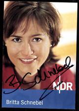 Britta Schnebel NDR Autogrammkarte Original Signiert ## BC 22578