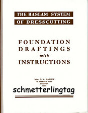 1940s 1950s Haslam Draft Pattern Making Book Foundation Draftings w Instructions