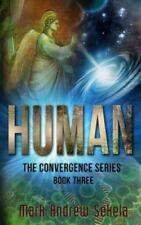 Human by Mark Andrew Sekela (2013, Paperback)