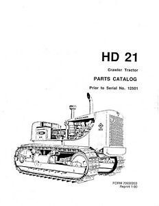 4 x Allis Chalmers HD21 Parts Manuals HD21P HD21A, On CD Disk PDF