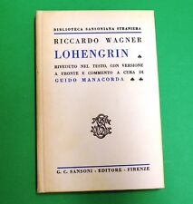 Lohengrin - R. Wagner - Ed. Sansoni  - Guido Manacorda