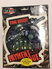 """New Military """"Final Notice Payment-"""" Sticker / Decal Army Navy Marines Air Force"""