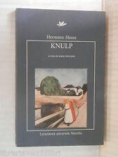 KNULP Hermann Hesse Marsilio 1992 libro romanzo narrativa storia racconto di
