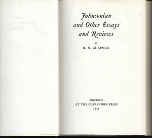 Samuel Johnson & Other Essays and Reviews by R W Chapman 1953 1st vgc literature