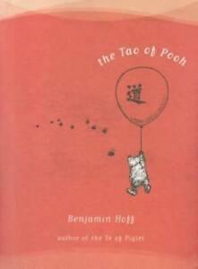 The Tao of Pooh (Winnie-the-Pooh) - Hardcover By Hoff, Benjamin - GOOD