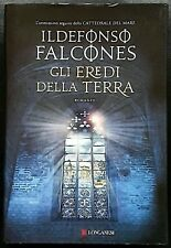 Ildefonso Falcones, Gli eredi della terra, Ed. Longanesi, 2016
