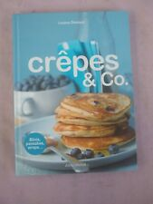 Crèpes & Co (Cuisine - Gastronomie - Vin) (French Edition) by Louise Denisot