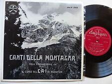 """25 cms 10"""" Canti della montagna Nell esecuzione de il coro CAI di Padova MSA 540"""