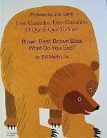 Brown Bear, Brown Bear, What Do You See? In Portuguese and English by Martin, Bi