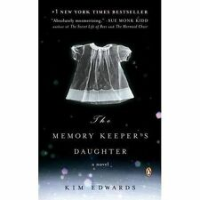 The Memory Keeper's Daughter by Kim Edwards (2006, Paperback)