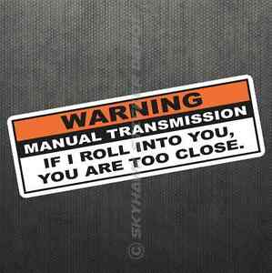 Warning Funny Vinyl Decal Bumper Sticker JDM Car Manual Transmission Stick Truck