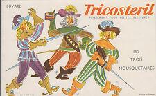 BUVARD PUBLICITAIRE/TRICOSTERIL PANSEMENTS-LES TROIS MOUSQUETAIRES-Wallace