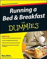 Running a Bed and Breakfast For Dummies, White, Mary, Very Good Book