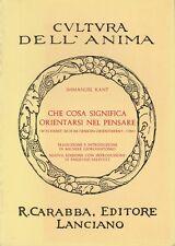 (Kant) Che cosa significa orientarsi nel pensare 1975 Carabba Cultura dell'anima