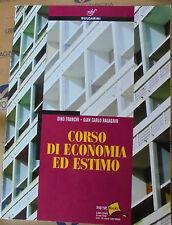 CORSO DI ECONOMIA ED ESTIMO - D.FRANCHI G.C.RAGAGNIN - BULGARINI