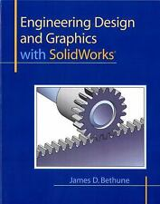 Engineering Design and Graphics with SolidWorks by James D. Bethune (2009,...