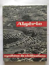 ALGERIE SYNTHESE DE CIVILISATIONS 1961 ILLUSTRE