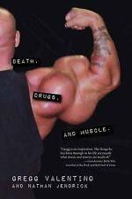 Death, Drugs, and Muscle, Gregg Valentino, Nathan Jendrick, Acceptable Book
