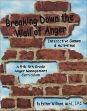 Breaking Down the Wall of Anger: Interactive Games and Activities book w/ CD, Es