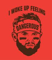 Baker Mayfield I Woke Up Feeling Dangerous shirt Cleveland Browns Odell Beckham