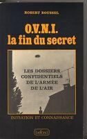 O.V.N.I. LA FIN DU SECRET. ROBERT ROUSSEL.
