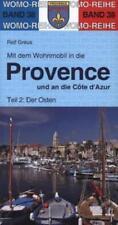 Mit dem Wohnmobil in die Provence und an die Cote d' Azur von Ralf Greus (2015, Kunststoffeinband)