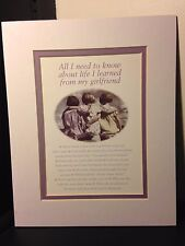 """""""All I need to know I learned from my Girlfriend"""" Artwork/Picture/Sign"""