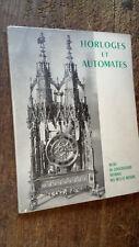Horloges et automates musée du conservatoire national des art et métiers 1954