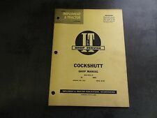 Cockshutt 35 40D4 Shop Manual   CS-3    I & T